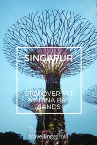 Singapur Stopover mit Marina Bay Sands