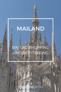 Mailand Shopping und Sightseeing