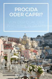 Procida oder Capri? Von der Qual der Inselwahl.