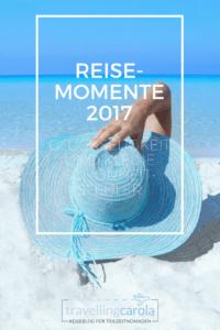 Reisemomente 2017