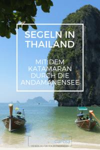 Segeln in Thailand: mit dem Katamaran durch die Anadmanensee
