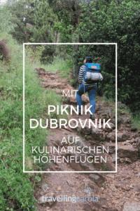 Mit Piknik Dubrovnik auf kulinarischen Höhenflügen