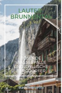 Lauterbrunnental Wasserfälle und Bergdörfer