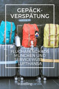 Gepäckverspätung, Flughafenchaos München und Servicewüste Lufthansa